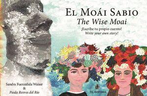 EL MOÁI SABIO/THE WISE MOAI