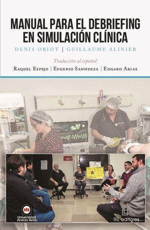 MANUAL PARA EL DEBRIEFING EN SIMULACIÓN CLÍNICA