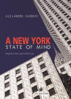 A NEW YORK STATE OF MIND: IMPRESIONES PERIODÍSTICAS