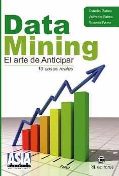 DATA MINING. EL ARTE DE ANTICIPAR
