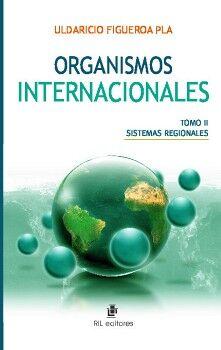 ORGANISMOS INTERNACIONALES (TOMO 2)