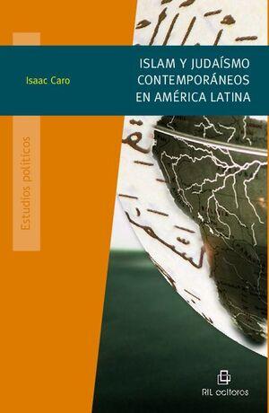 ISLAM Y JUDAISMO CONTEMPORÁNEOS EN AMÉRICA LATINA