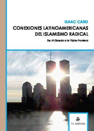 CONEXIONES LATINOAMERICANAS DE ISLAMISMO RADICAL: DE AL QAEDA A LA TRIPLE FRONTERA
