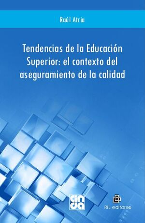 TENDENCIAS DE LA EDUCACIÓN SUPERIOR: EL CONTEXTO DEL ASEGURAMIENTO DE LA CALIDAD