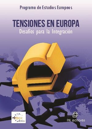 TENSIONES EN EUROPA: DESAFÍOS PARA LA INTEGRACIÓN