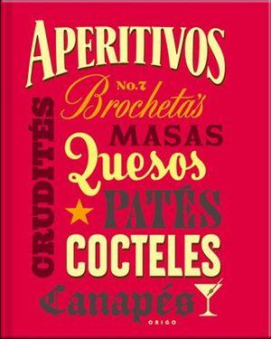 APERITIVOS Y COCTELES NO.7 -BROCHETAS/MASAS/QUESOS/PATES-