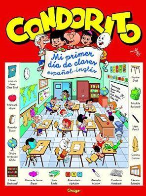 CONDORITO -MI PRIMER DIA DE CLASES-       (ESPAÑOL-INGLES)