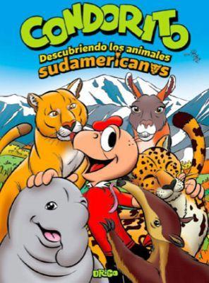 CONDORITO -DESCUBRIENDO LOS ANIMALES SUDAMERICANOS-