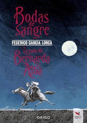 BODAS DE SANGRE/LA CASA DE BERNARDA ALBA