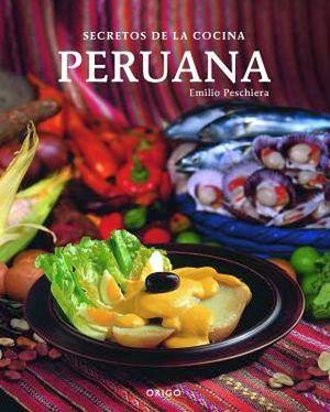 Secretos de la cocina peruana bilingue empastado - Libro cocina peruana pdf ...