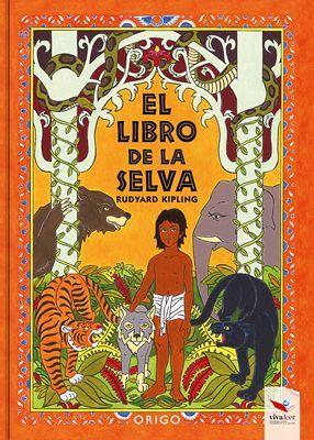 LIBRO DE LA SELVA, EL                     (EMPASTADO)