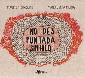 NO DES PUNTADA SIN HILO 2ED.              (EMPASTADO)