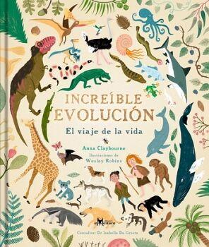 INCREÍBLE EVOLUCIÓN -EL VIAJE DE LA VIDA- (EMPASTADO)