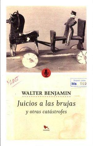 JUICIOS A LAS BRUJAS Y OTRAS CATASTROFES
