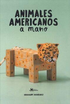 ANIMALES AMERICANOS A MANO                (EMPASTADO)