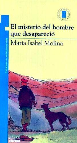 MISTERIO DEL HOMBRE QUE DESAPARECIO, EL