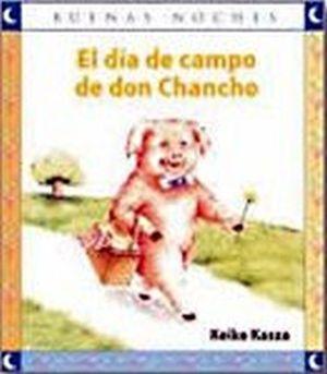 DIA DE CAMPO DE DON CHANCHO, EL  (NVA. PRESENTACION)