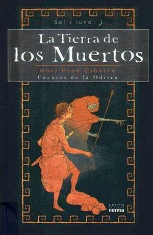 TIERRA DE LOS MUERTOS, LA    -SOL Y LUNA-