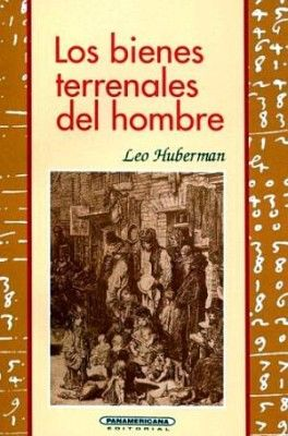 BIENES TERRENALES DEL HOMBRE, LOS