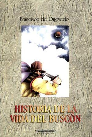 HISTORIA DE LA VIDA DEL BUSCON