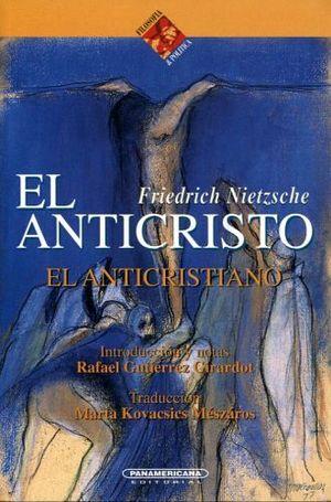 ANTICRISTO, EL (COL.FILOSOFIA & POLITICA)