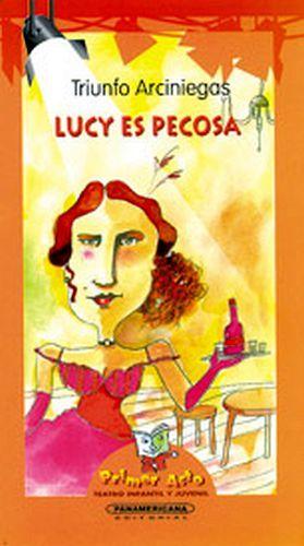 LUCY ES PECOSA