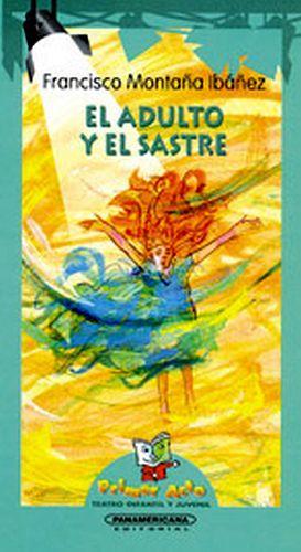 ADULTO Y EL SASTRE                                           (PL)