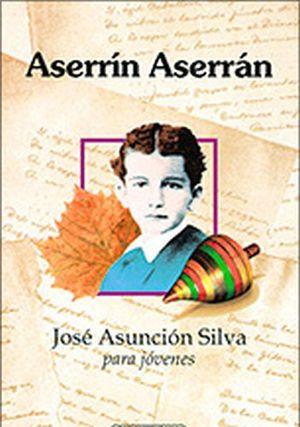 ASERRIN ASERRAN -JOSE ASUNCION SILVA PARA JOVENES-           (PL)