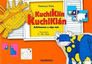 KUCHIKLIN KUCHIKLAN      -ADIVINANZAS Y ALGO MAS-