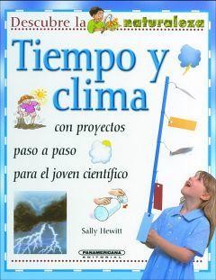 TIEMPO Y CLIMA                   (COL.DESCUBRE LA NATURALEZA/EMP)