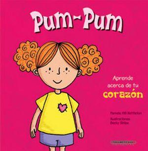 PUM-PUM                     -APRENDE ACERCA DE TU CORAZON-