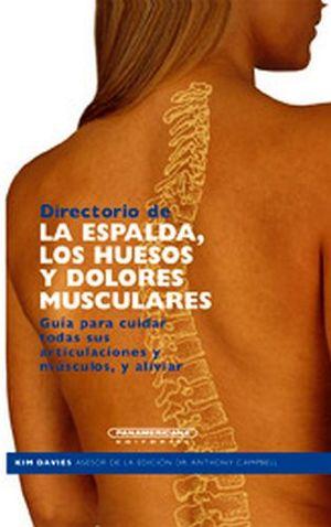 DIRECTORIO DE LA ESPALDA, LOS HUESOS Y DOLORES MUSCULARES