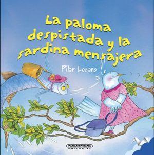 PALOMA DESPISTADA Y LA SARDINA MENSAJERA  (EMPASTADO)