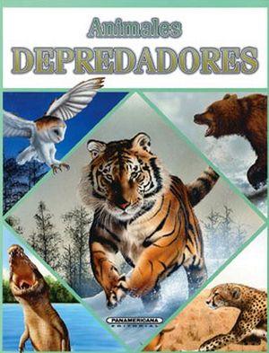 ANIMALES DEPREDADORES