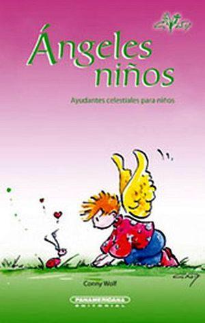 ANGELES NIÑOS            -AYUDANTES CELESTIALES P/NIÑOS-