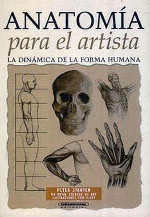 ANATOMIA PARA EL ARTISTA -LA DINAMICA DE LA FORMA HUMANA-