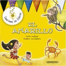 NARANJA/EL AMARILLO, EL -CANCIONES EN COLORES/CON CD-