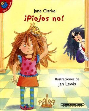 PIOJOS NO! (COL.ESTOY LEYENDO)                               (PL)