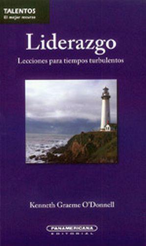 LIDERAZGO         -LECCIONES PARA TIEMPOS TURBULENTOS-
