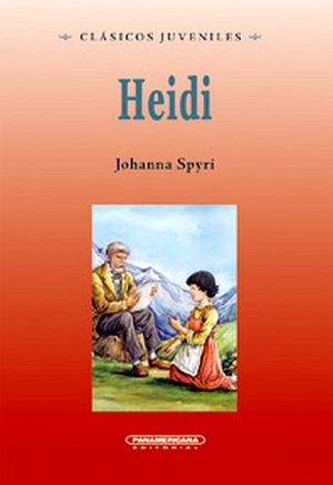 HEIDI               -COL. CLASICOS JUVENILES/EMPASTADO-      (PL)