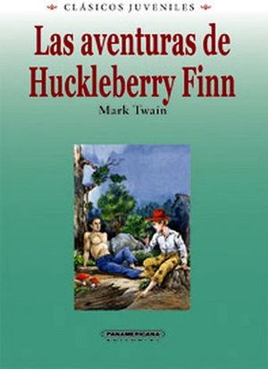AVENTURAS DE HUCKLEBERRY FINN, LAS -COL. CLASICOS JUV./EMP.- (PL)