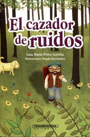 CAZADOR DE RUIDOS, EL (COL.LITERATURA JUVENIL)
