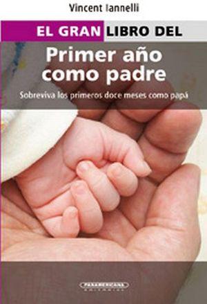GRAN LIBRO DEL PRIMER AÑO COMO PADRE