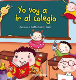 YO VOY A IR AL COLEGIO                                       (PL)