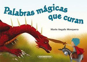 PALABRAS MAGICAS QUE CURAN