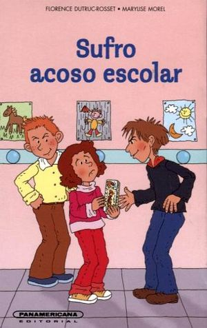 SUFRO ACOSO ESCOLAR                                          (PL)