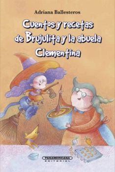CUENTOS Y RECETAS DE BRUJULITA Y LA ABUELA CLEMENTINA        (PL)