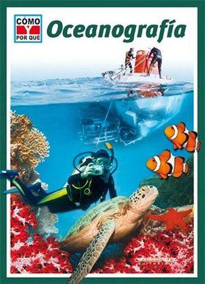 OCEANOGRAFIA                 -COMO Y POR QUE?-