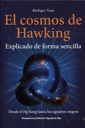 COSMOS DE HAWKING, EL -EXPLICADO DE FORMA SENCILLA- (EMP.)