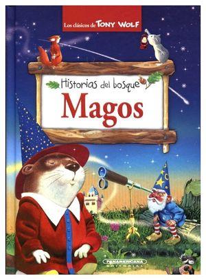 HISTORIAS DEL BOSQUE -MAGOS-              (EMPASTADO)